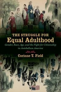 The Struggle for Equal Adulthood