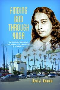 Finding God Through Yoga by David J. Neumann