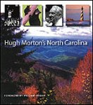 Hugh Morton's North Carolina, by Hugh Morton