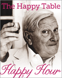 The Happy Table Happy Hour: recipes from The Happy Table of Eugene Walter