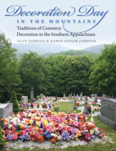 Decoration Day in the Mountains, by Alan Jabbour and Karen Singer Jabbour
