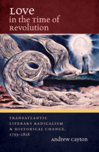 Love in the Time of Revolution by Andrew Cayton