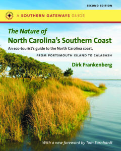 The Nature of North Carolina's Southern Coast by Dirk Frankenberg