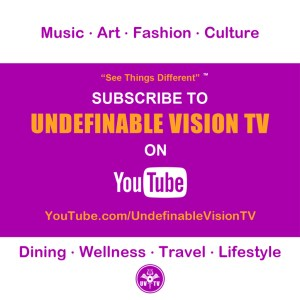 Subscribe To Undefinable Vision TV on YouTube