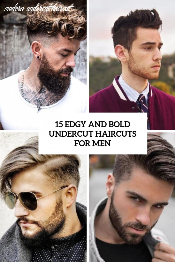 8 Edgy And Bold Undercut Haircuts For Men - Styleoholic