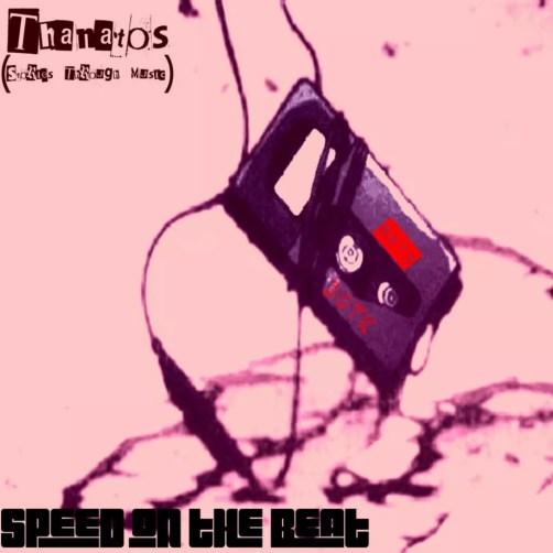 Speed on the Beat - Thanatos (Stories Through Music) Art
