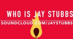 """Jay Stubbs - """"Who Is Jay Stubbs"""""""