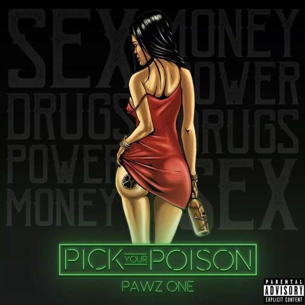 Pawz One -Pick Your Poison (Album)