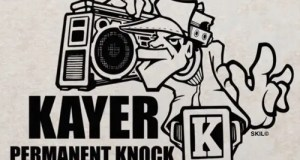 "Kayer - ""Permanent Knock"" Ft. 2Mex, Maleko & DJ Vinroc (Prod. By Vinroc)"