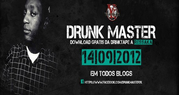 DRUNK MASTER -  MIXTAPE A RESSAKA