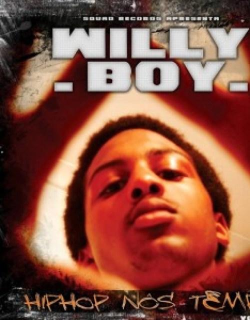 WILLY BOY  - MIX TAPE HIP-HOP NOS TEMPO VOL.2