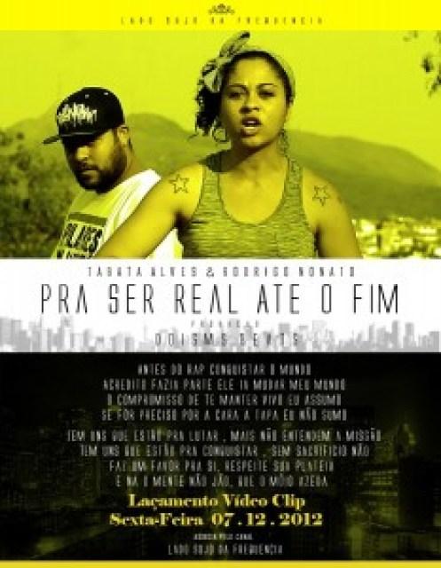"""Dia 07.12.2012, Lançamento Official do Vídeo Clip """"Pra Ser Real Até O Fim"""" - Tábata Alves & Rodrigo Nato"""