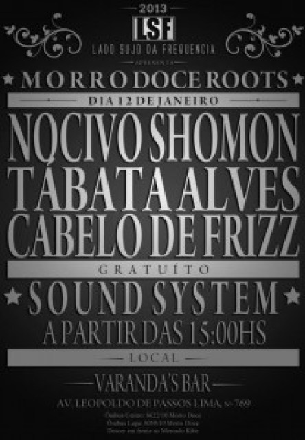 Lado Sujo Da Frequencia Apresenta - Morro Doce Roots Dia 12 De Janeiro