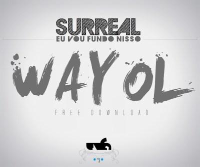 SurreaL - Wayol