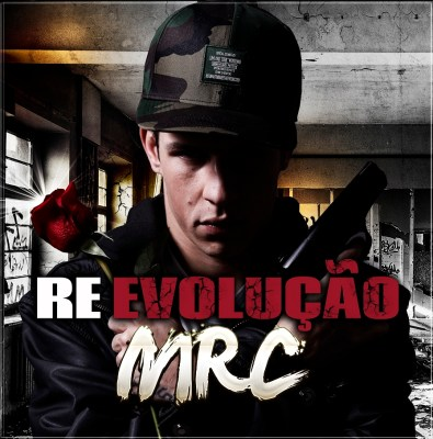 MRC - Re-Evolução [EP]