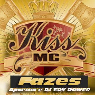 Kiss Mc - Fazes