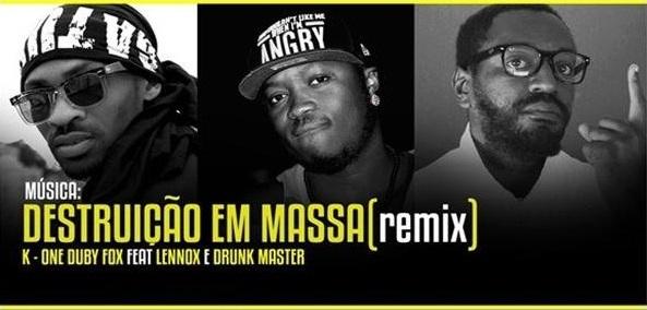 """Áudio: Duby Fox, Lennox & Drunk Master - Destruição em Massa """"Remix"""""""