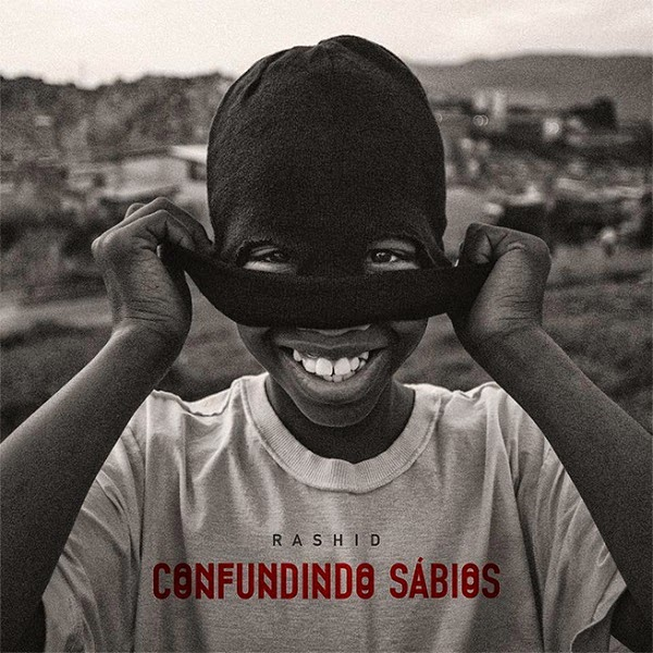 Mixtape: Rashid - Confundindo Sábios