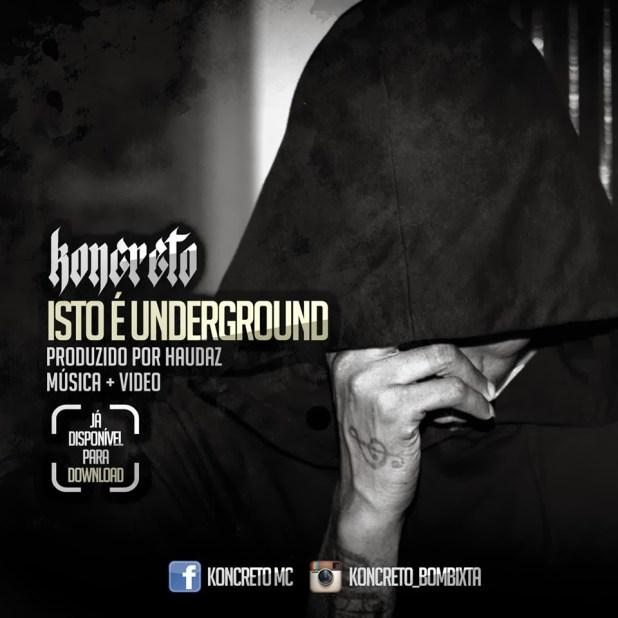 Vídeo: Koncreto -  Isto é Underground
