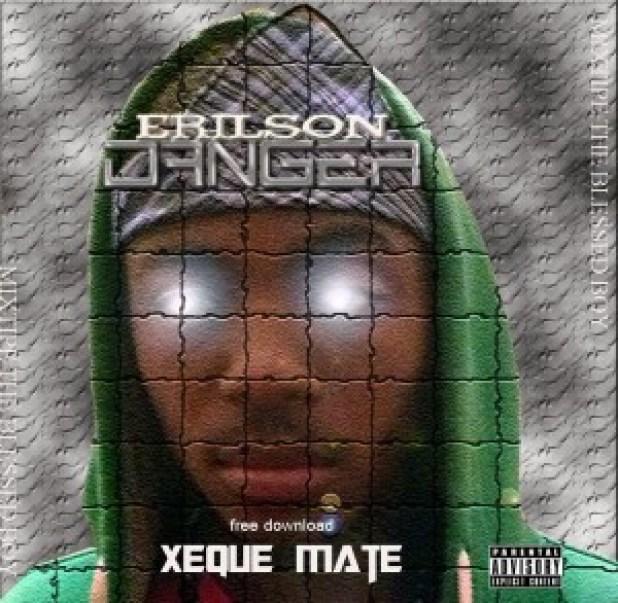 Áudio: Erilson Danger - Xeque Mate