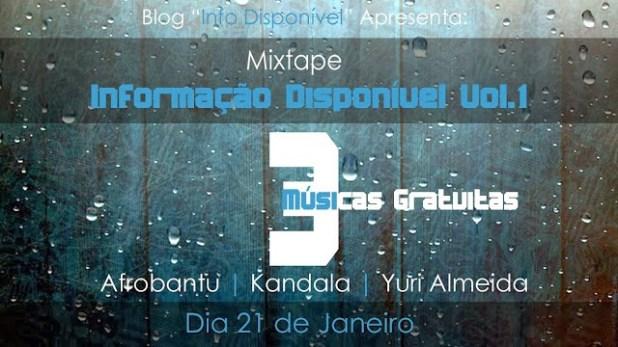 """Brevemente: 3 Músicas Promocional da Mixtape """"Informação Disponível"""""""