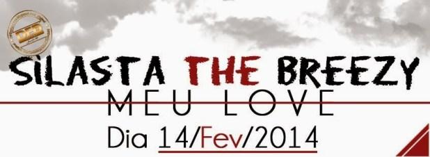 Áudio: Silasta The Breezy - Meu Love