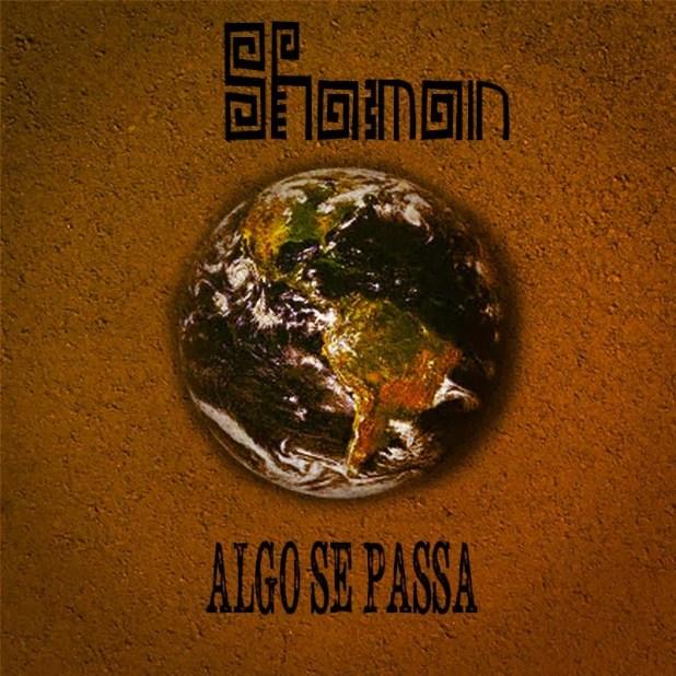 Vídeo: Shaman - Algo Se Passa