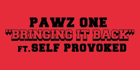Mais Rap/Vídeo: Pawz One Ft. Self Provoked - Bringing it back