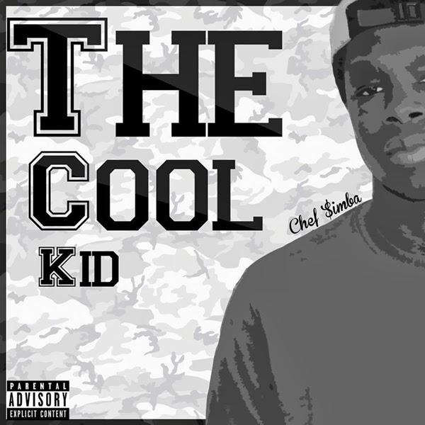 Mixtape: Chef Simba - The Cool Kid