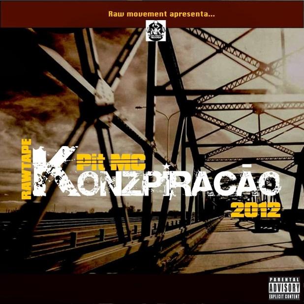 Mixtape: Pit Mc -  Konspiração
