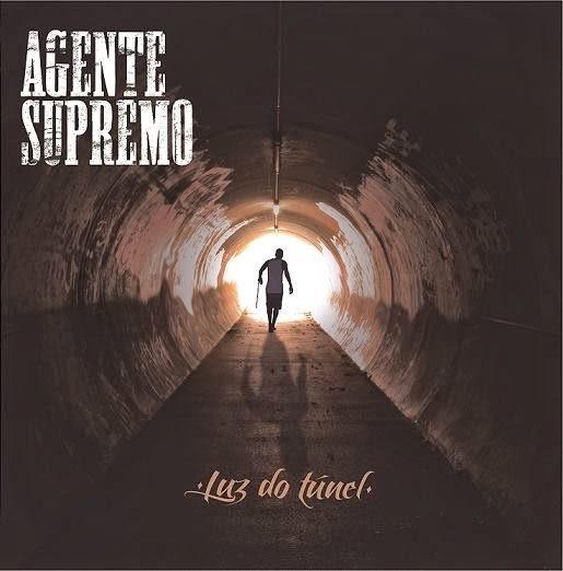 Álbum/Download: Agente Supremo - Luz do Túnel
