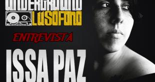 Underground Lusófono Entrevista: Issa Paz