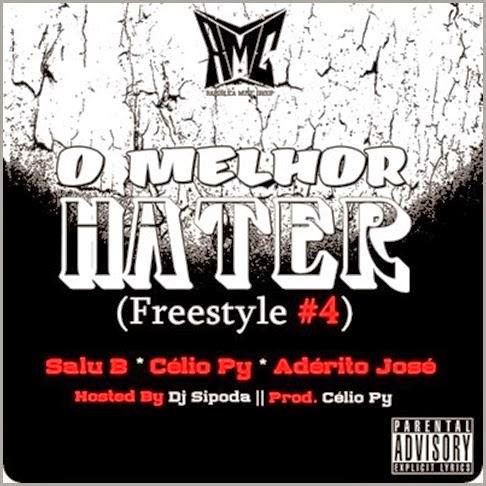 Freestyle: Salu B, Célio Py & Adérito José - O Melhor Hater