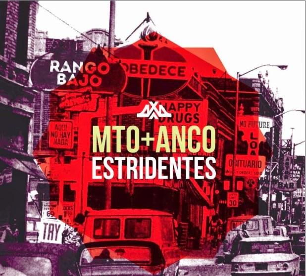 Ep: Mto + Anco - Estridentes