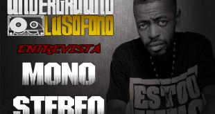 Underground Lusófono Entrevista: Mono Stereo