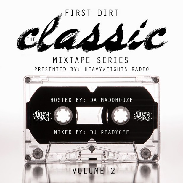 Mixtape: First Dirt - The Classic Series Vol.2