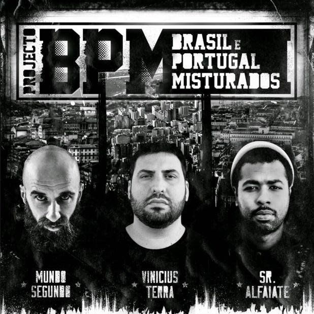 Projecto: Mundo Segundo, Vinicius Terra e Sr. Alfaiate - Brasil e Portugal Misturados