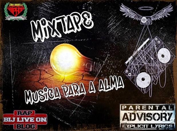 Mixtape: Zona Amarela & Bij Live On - Música Para a Alma