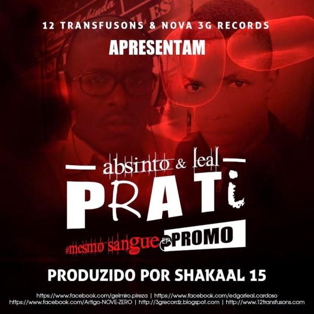 Áudio: Absitnto e Leal - Pra Ti (Prod. Shakaal 15)