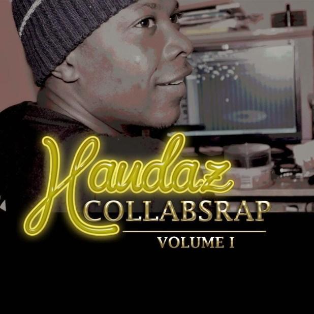 Projecto: Haudaz - CollabsRap Vol.1