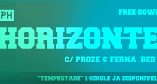Single: Proph feat. Proze e Ferna - Horizonte
