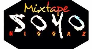 Mixtape: SF-Music - Soyo Niggaz