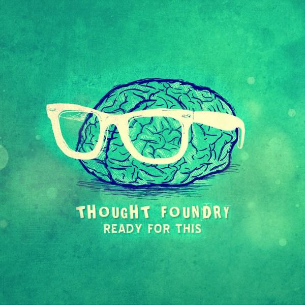 Thought Foundry - Wishful Thinking [ARTWORK]