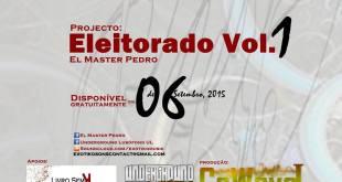 Eleitorado Vol. 1 de El Master Pedro, dia 06 de Setembro, 2015