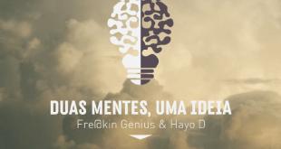EP: Fre@kin Genius e Hayo D - Duas Mentes, Uma Ideia