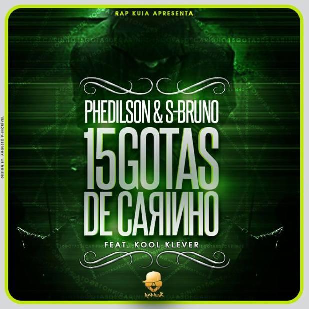 phedilson-e-s-bruno-15-gotas-de-carinho-feat-kool-klever