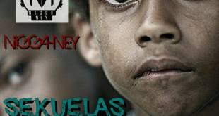 Single: Nigga Ney - Sekuelas [Download]
