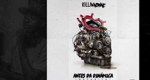 "Killa Home disponibilizará ""Antes da Dinâmica"" no dia 4/02"