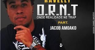 """Ravelly lança nova música """"O.R.N.T"""""""