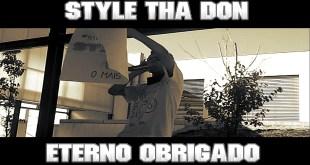"""Style Tha Don lança nova música """"Eterno Obrigado"""""""
